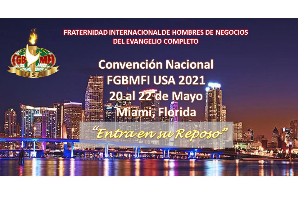 La Gente Más Feliz de la Tierra inicia su CONVENCION NACIONAL, USA 2021, en Miami del 20 al 22 de mayo