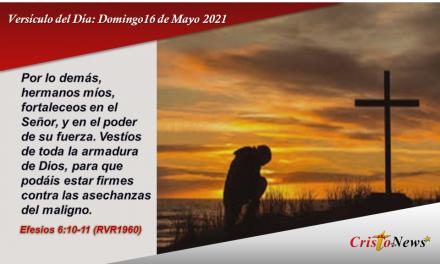 Versículo del Día: Domingo 16 de Mayo de 2021
