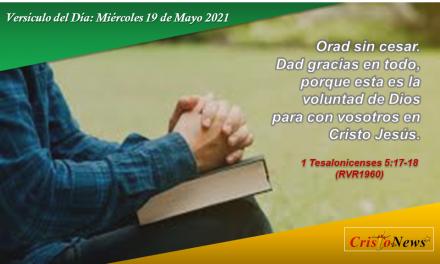 Versículo del Día: Miércoles 19 de Mayo de 2021