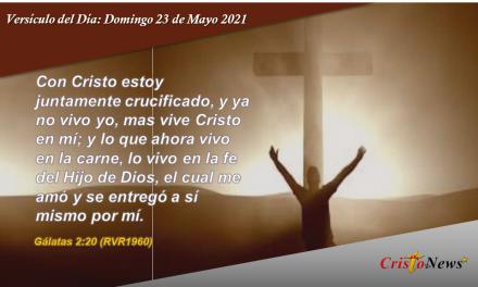 Versículo del Día: Domingo 23 de Mayo de 2021
