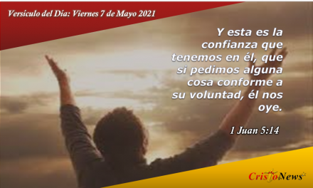 Versúculo del Día: Viernes 7 de Mayo de 2021
