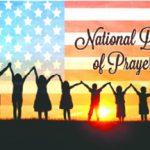 6 de mayo 2021: Día Nacional de Oración en los Estados unidos