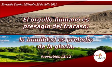 La humildad sobre el orgullo nos concede victoria y nos acerca al carácter de Jesucristo: Provisión Miércoles 28 de Julio de 2021