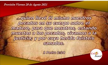 Jesucristo llevó nuestros pecados a la cruz para ofrecer Salvación Eterna: Provisión Viernes 20 de Agosto de 2021