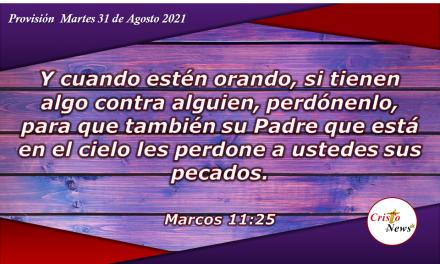 Perdonar es una decisión que se fortalece con la oración: Provisión Martes 31 de Agosto de 2021