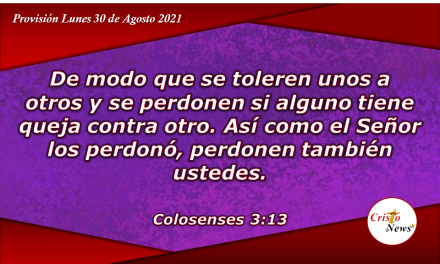 Perdonar en el nombre de Jesucristo es una decisión que trae paz Y gozo a nuestra vida: Provisión Lunes 30 de Agosto de 2021