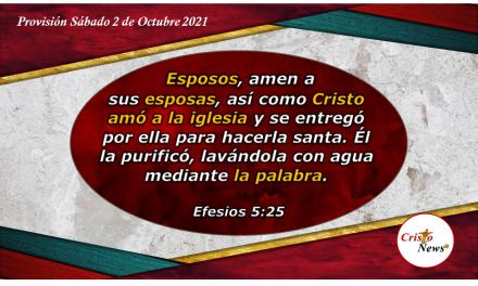 El esposo cristiano ama a su esposa como Jesucristo ama a la iglesia: Provisión Sábado 2 de octubre de 2021