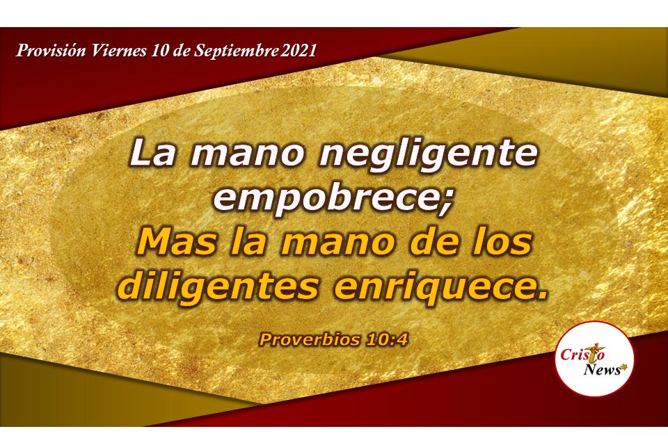 La palabra de Dios nos enriquece con sabiduría en lo material y en lo espiritual: Provisión Viernes 10 de Septiembre de 2021