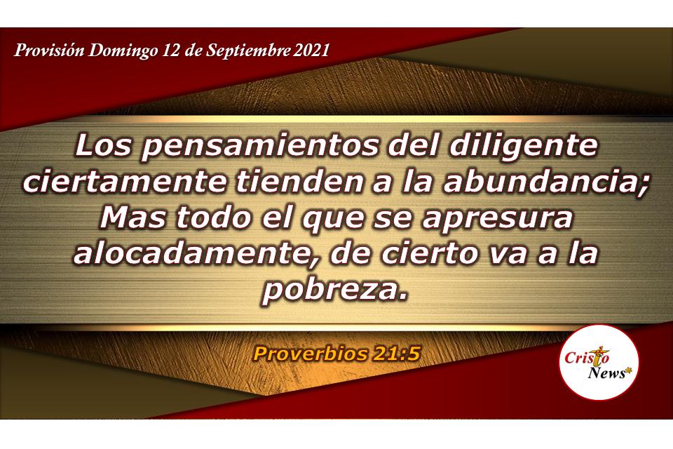 Poner de manera diligente todos nuestros pensamientos y planes en Dios nos llevan a la prosperida: Provisión Domingo 12 de Septiembre de 2021