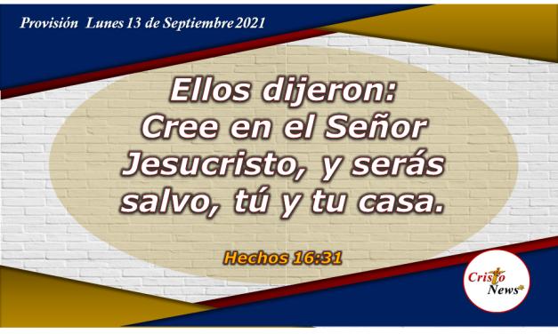 Jesucristo es camino, verdad y vida para la Salvación: Provisión 13 de Septiembre de 2021