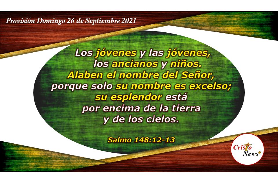 Alabar, honrar y glorificar a Dios en todo tiempo y momento en el nombre de Jesucristo: Provisión Domingo 26 de Septiembre de 2021
