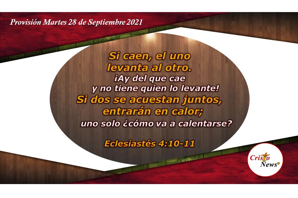 Dos son mejor que uno bajo el gobierno y voluntad perfecta de Dios: Provisión Martes 28 de septiembre de 2021