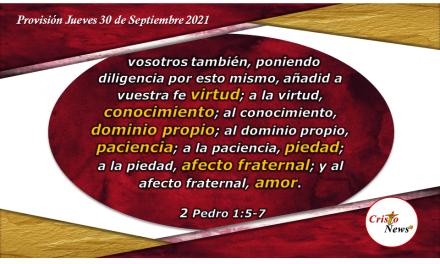 Ser diligente y obediente en la fe cristiana: Provisión Jueves 30 de Septiembre de 2021