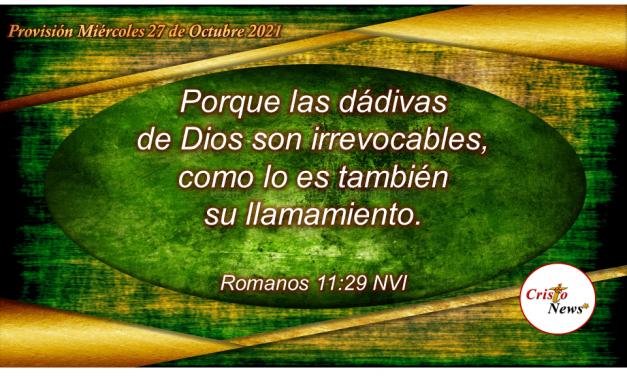 En Jesucristo tenemos el camino abierto para nuestra salvación y restauración a través de la gracia y misericordia de Dios: Provisión Miércoles 27 de octubre de 2021